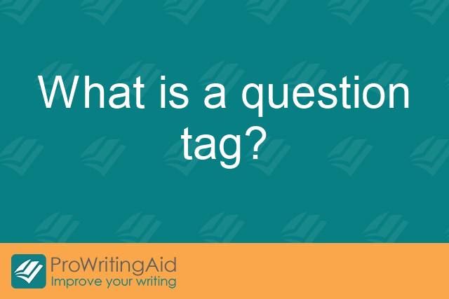 What is a question tag?