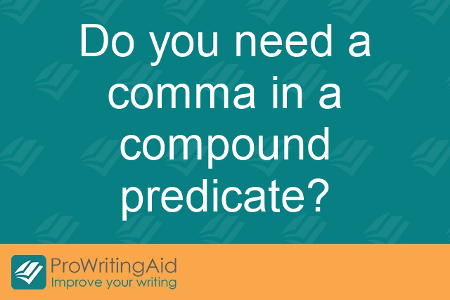 Do you need a comma in a compound predicate?