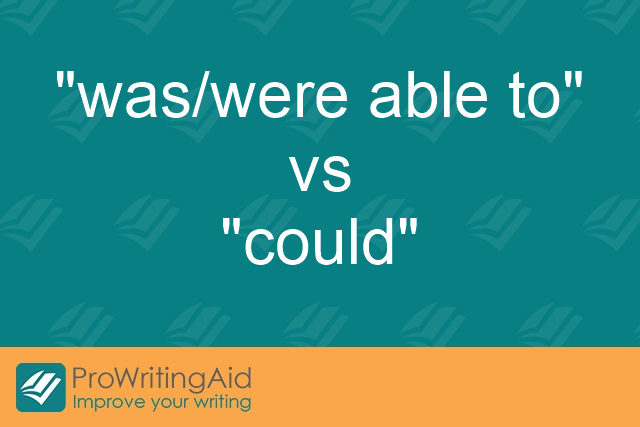 """was/were able to"" vs ""could"""