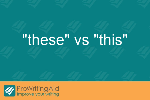 """these"" vs ""this"""