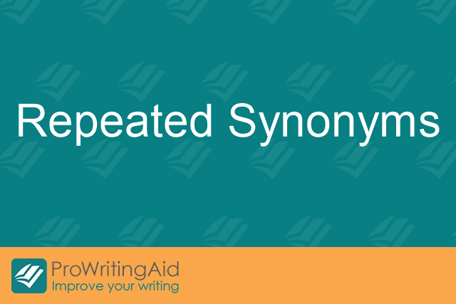 Repeated Synonyms