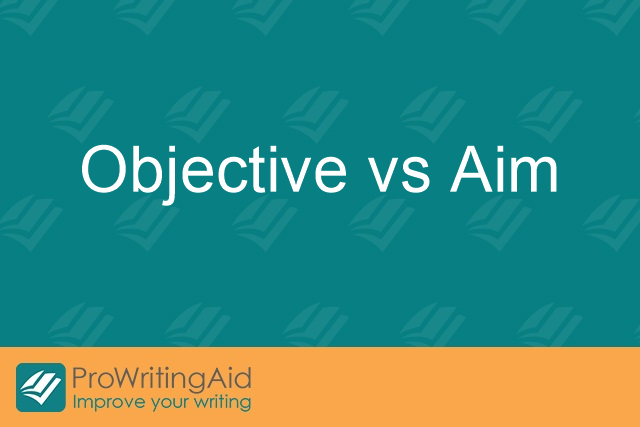 Objective vs Aim