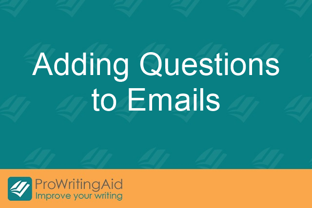 Adding Questions to Emails