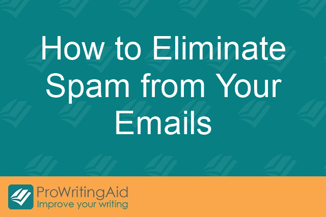 How to Eliminate Spam from Your Emails